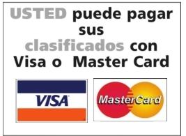 Usted Puede Pagar Sus Clasificados Con Vida o Master Card
