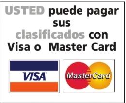 Puede pagar sus clasificados con Visa o Master Card