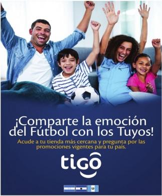 ¡Comparte la Emocion del Futbol con los Tuyos!