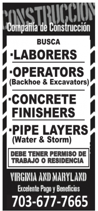 Laborers / Operators / Concrete Finishers / Pipe Layers