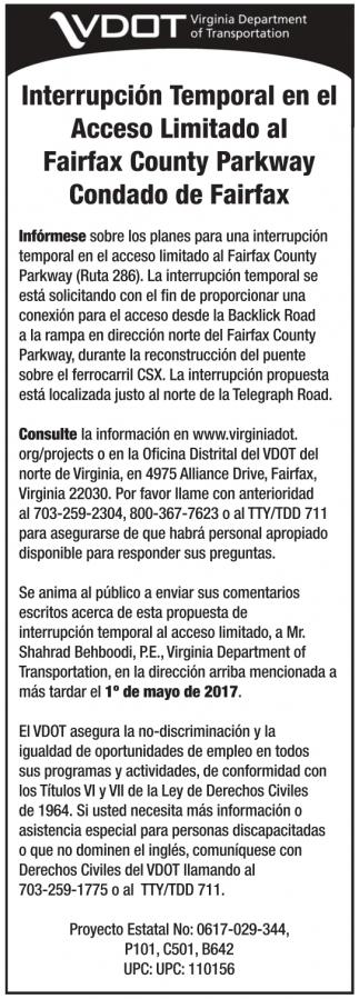 Interrupcion Temporal en el Acceso Limitado al Fairfax County Parkway
