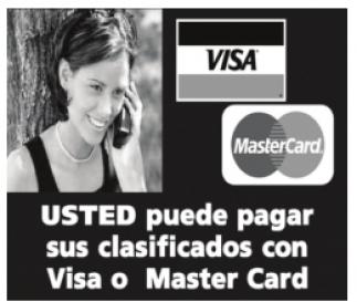 Usted puede pagar sus Clasificados con Visa o Master Card